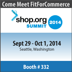 Meet FitForCommerce at Shop.org Summit 2014