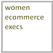 Women in Ecommerce Execs