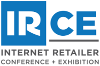 IRCE - Internet Retailer Conference and Exhibition